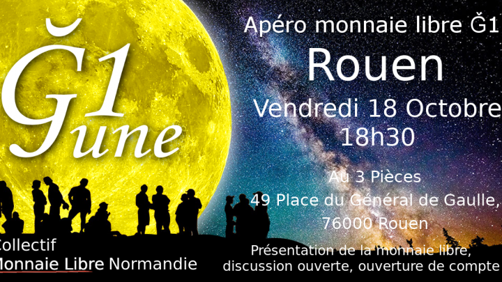4ème Apéro monnaie libre Rouen 🗓 🗺